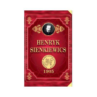 HENRYK SIENKIEWICS 1905