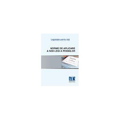 Norme de aplicare a noii legi a pensiilor