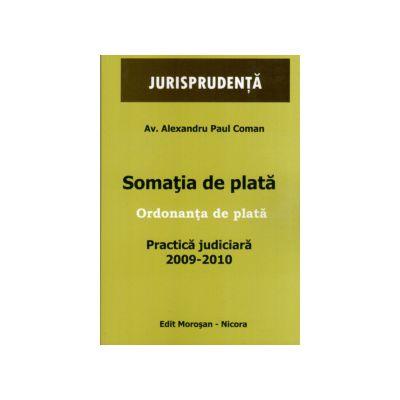 Somatia de Plata. Ordonanta de Pata. Practica Judiciara