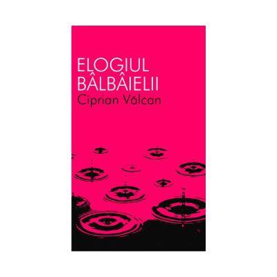 ELOGIUL BALBAIELII