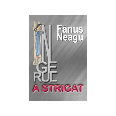 INGERUL A STRIGAT
