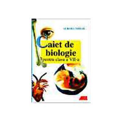 CAIET DE BIOLOGIE PENTRU CLASA A VII-A