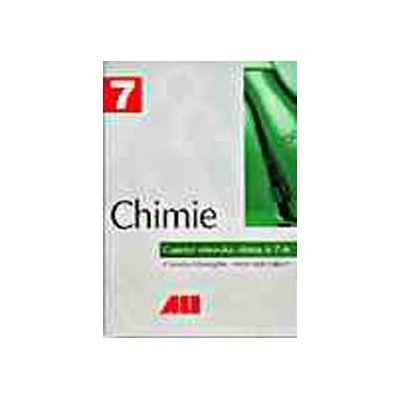 CHIMIE. CAIETUL ELEVULUI. CLASA A VII-A