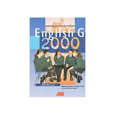ENGLISH G 2000. LIMBA ENGELZA. MANUAL PENTRU CL. A V-A (L2)