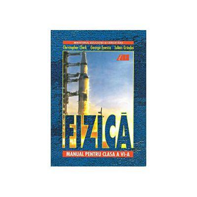FIZICA. MANUAL PENTRU CLASA A VI-A