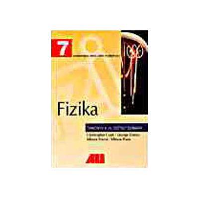 FIZICA. MANUAL PENTRU CLASA A VII-A (LIMBA MAGHIARA)