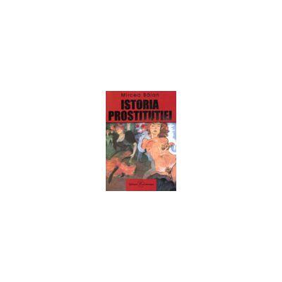 Istoria prostitutiei, vol 1 + vol 2