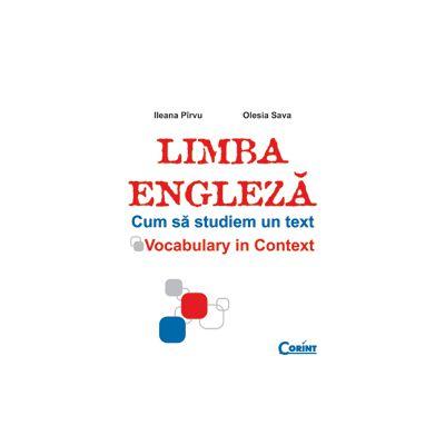 LIMBA ENGLEZA. CUM SA STUDIEM UN TEXT