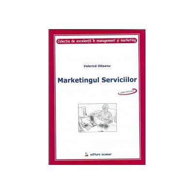Marketingul serviciilor. Fundamente si domenii de specializare