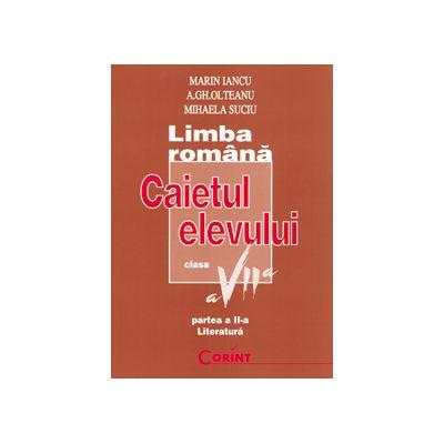 LIMBA ROMANA . Caietul elevului clasa a VII -a Partea a II -a