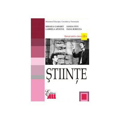 STIINTE. MANUAL PENTRU CLASA A XII-A