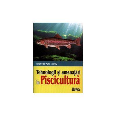 Tehnologii si amenajari in piscicultura