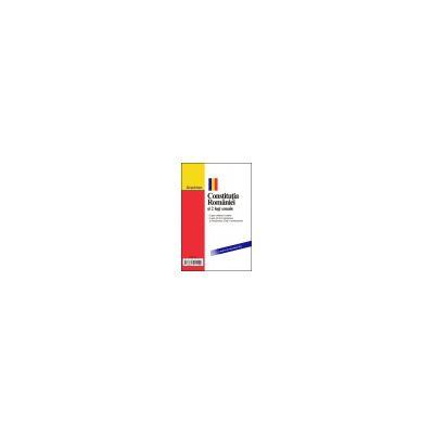 Constitutia Romaniei si 2 legi uzuale Actualizat 20 septembrie 2011