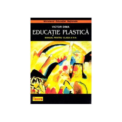 Educatie plastica, manual pentru clasa a VI-a