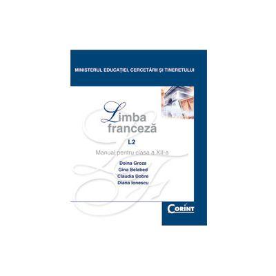 LIMBA FRANCEZA L2 - Manual pentru clasa a XII-a
