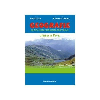 Geografie Clasa a IV-a – pentru toate manualele alternative