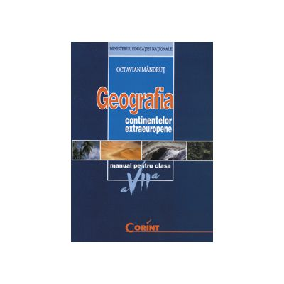 GEOGRAFIA CONTINENTELOR - Manual clasa a VII-a