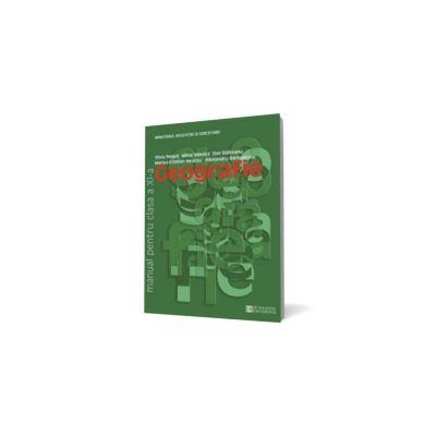Geografie. Manual pentru clasa a XI -a