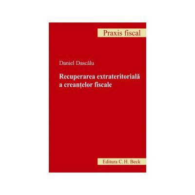 Recuperarea extrateritoriala a creantelor fiscale