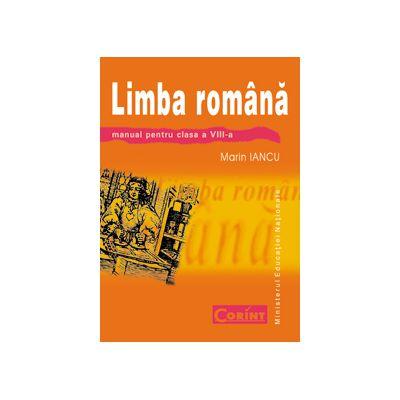 LIMBA SI LITERATURA ROMANA - Manual clasa  a VIII-a