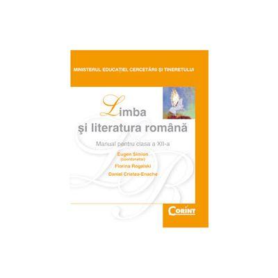 LIMBA SI LITERATURA ROMANA  Rogalski  -  clasa  a XII-a