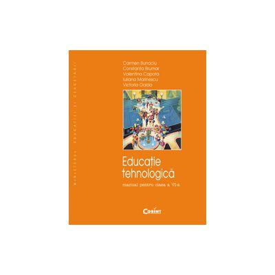 EDUCATIE TEHNOLOGICA  BUNACIU - Manual clasa  a VI-a