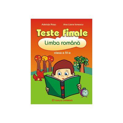 Teste finale  Limba romana Clasa a IV-a