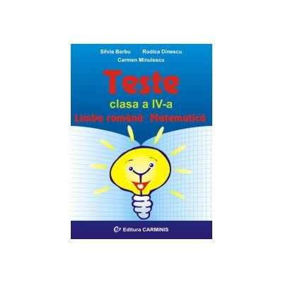Teste  Limba romana  Matematica  Clasa a IV-a