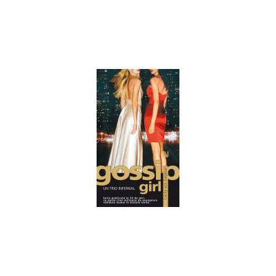 Gossip Girl: Un trio infernal
