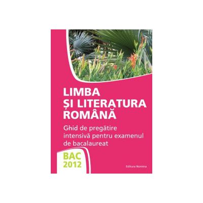 Bacalaureat 2012  Limba si Literatura Romana