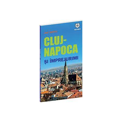 Ghid turistic Cluj-Napoca şi împrejurimi