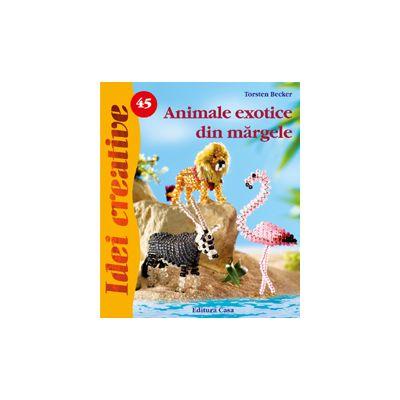 Animale exotice din mărgele - Idei Creative nr. 45