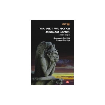 VISIO SANCTI PAVLI APOSTOLI. APOCALIPSA LUI PAVEL