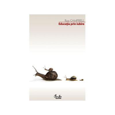 Educaţia prin iubire - Ediţia a III-a