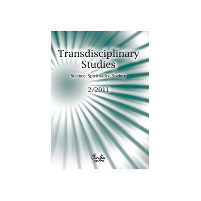 Transdisciplinary Studies No. 2/ 2011 Science, Spirituality, Society