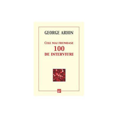 Cele mai frumoase 100 de interviuri