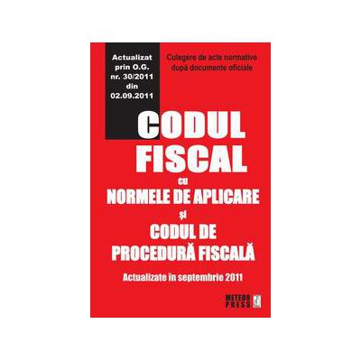Codul fiscal cu norme de aplicare si codul de procedura fiscala cu norme de aplicare O.U.G 125  Ianuarie 2012