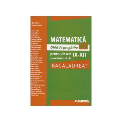 Bacalaureat 2012. Matematica M1. Ghid de pregatire pentru clasele IX-XII
