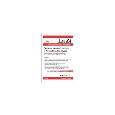 Codul de procedura fiscala si Normele metodologice  Actualizat 1 februarie 2012