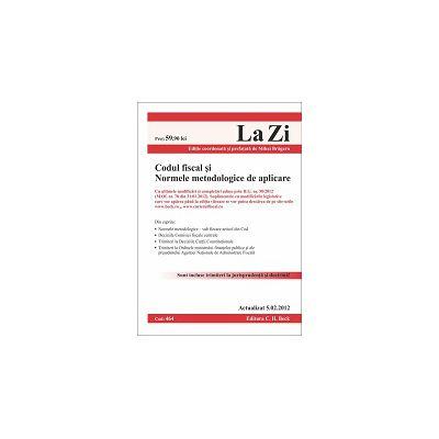 Codul fiscal si Normele metodologice de aplicare Actualizat 5 februarie 2012