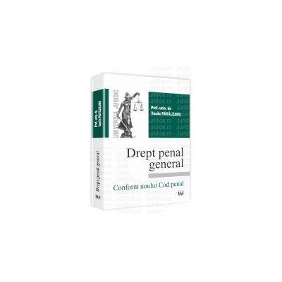 Drept penal general Conform Noului Cod penal
