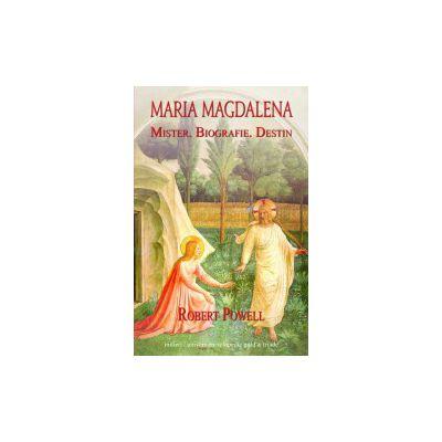 Maria Magdalena Mister Biografie  Destin