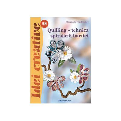 Quilling-tehnica spiralarii hârtiei -Ed.II- Idei Creative 38