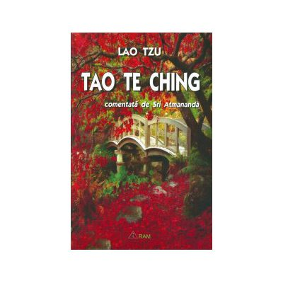 Tao Te Ching comentata de Sri  Atmananda