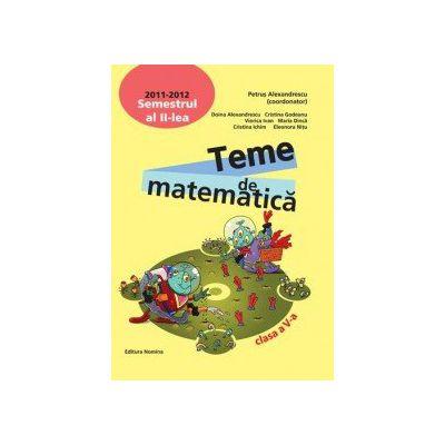 Teme de matematica clasa a V-a, semestrul al II-lea 2011-2012
