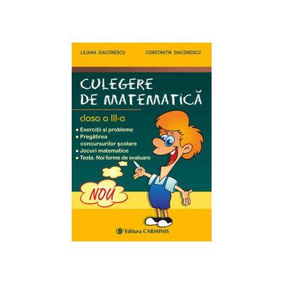 Culegere de matematica. Clasa a III-a
