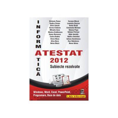 Atestat 2012 Informatica - Subiecte rezolvate
