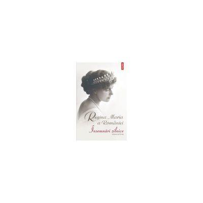 Regina Maria a Romaniei. Insemnari zilnice. Volumul al IX-lea -1 ianuarie-31 decembrie 1927