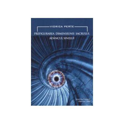 Prefigurarea dimensiunii sacrului: adancul sufletului