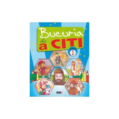 Bucuria de a citi : caiet de lectura pentru clasa a 2-a